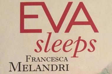 Eva Dorme / Eva Sleeps di Francesca Melandri: la mia recensione
